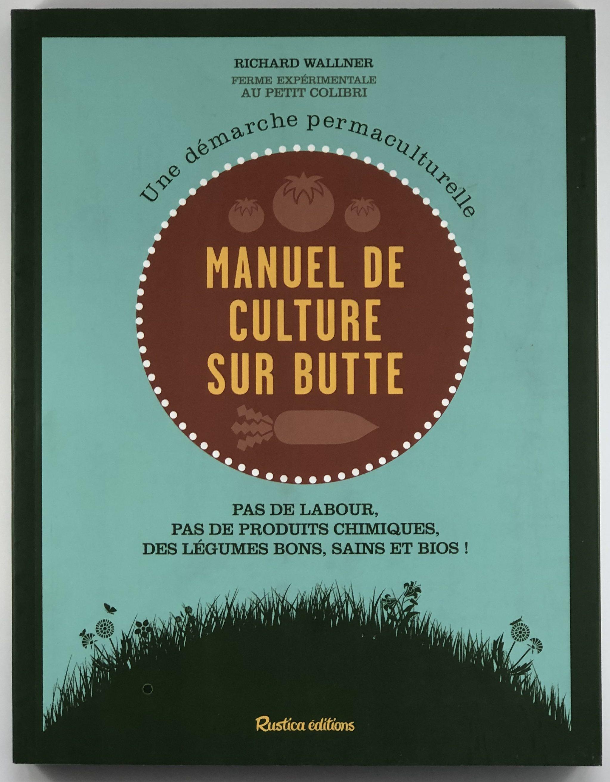 Culture Et Entretien De La Rhubarbe manuel de culture sur butte - jardins de l'écoumène